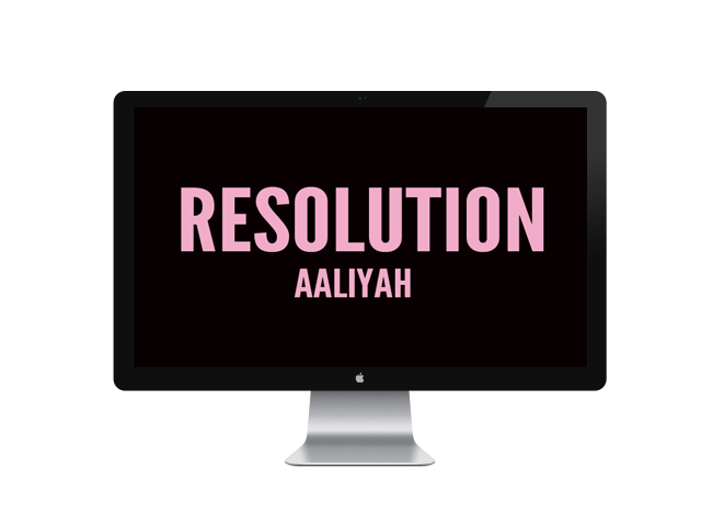 Resolution - Aaliyah